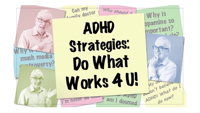 Video Thumbnail ADHD Strategies Do What Works For You