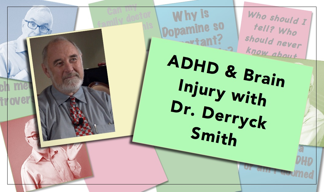 Video thumbnail ADHD & Brain Injury with Dr. Derryck Smith