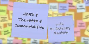 ADHD & Tourette & Comorbidities with Dr  Anthony Rostain