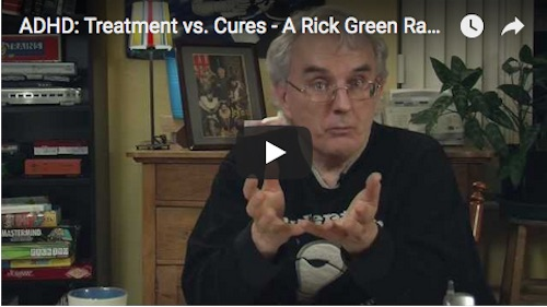 Thumbnail ADHD Treatment vs cures Rick Green