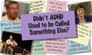 What Was ADHD Called A Long Time Ago?