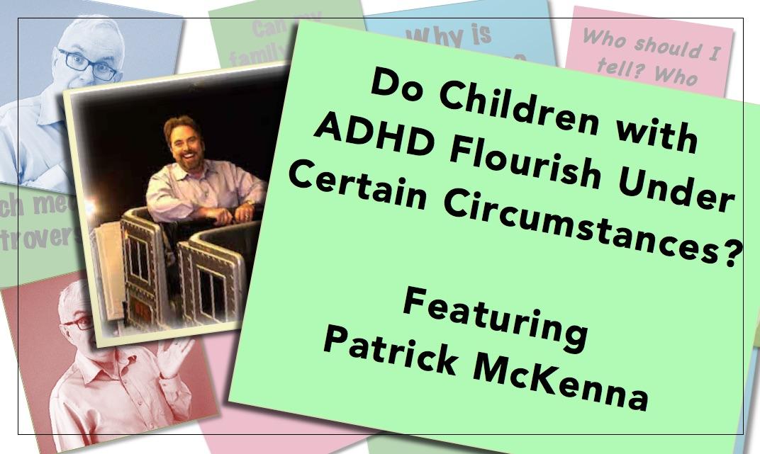Video thumbnail Do Children with ADD Flourish Patrick McKenna