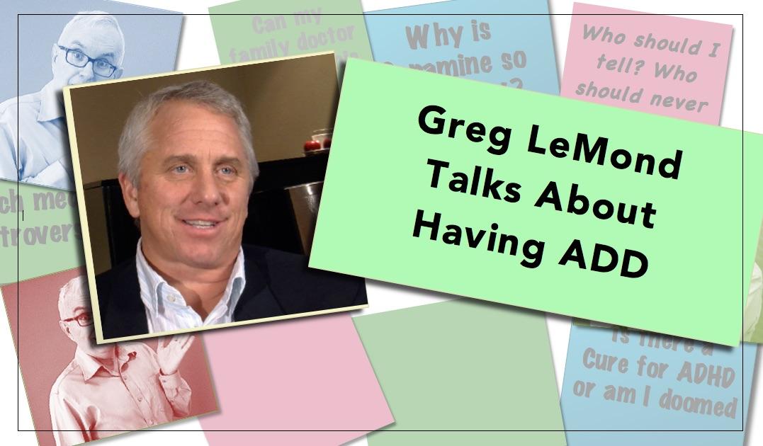 Video thumbnail Greg Lemond Having ADD ADHD