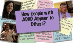 How Do People with ADHD Appear to Others?