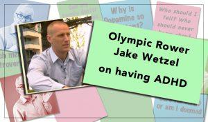 Olympic Rower Jake Wetzel on having ADHD