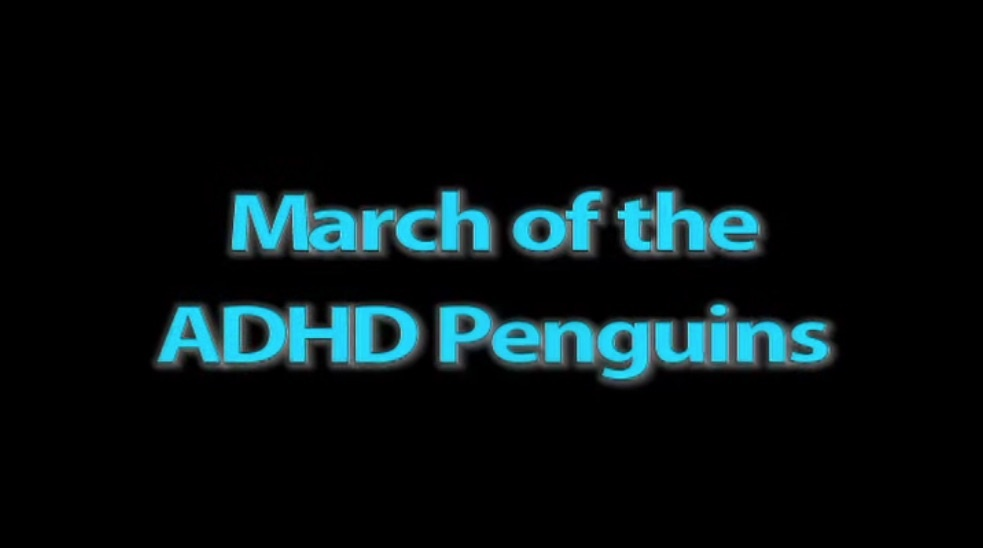 March of the ADHD penguins video thumbnail