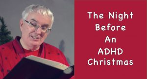 'Twas the Night before an ADHD Christmas