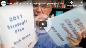 The Interesting Secret to Planning and Organizing with ADHD - Part 1
