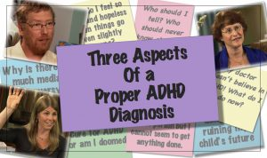A Proper ADHD Diagnosis Includes These 3 Aspects