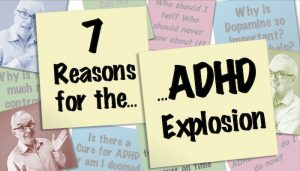 ADHD Explosion
