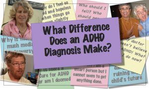 What Difference Does an ADHD Diagnosis Make?