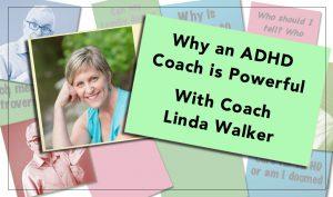 Why an ADHD Coach is Powerful