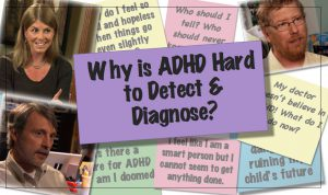 Why Is ADHD Hard To Detect and Diagnose?