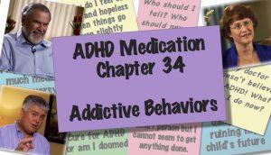 ADHD and Addictive Behaviour