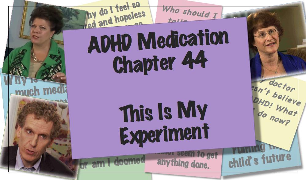 Chapter 44 ADHD Medication video thumbnail