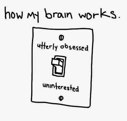 How My Brain Works 'utterly obsessed' 'Uninterested'