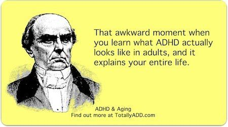 That Awkward moment when you learn what adhd in adults looks like and it explains your entire life meme