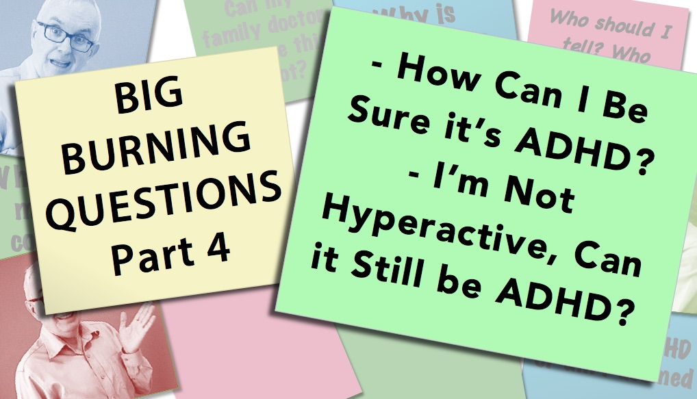 How Can I Be sure I have ADHD video thumbnail