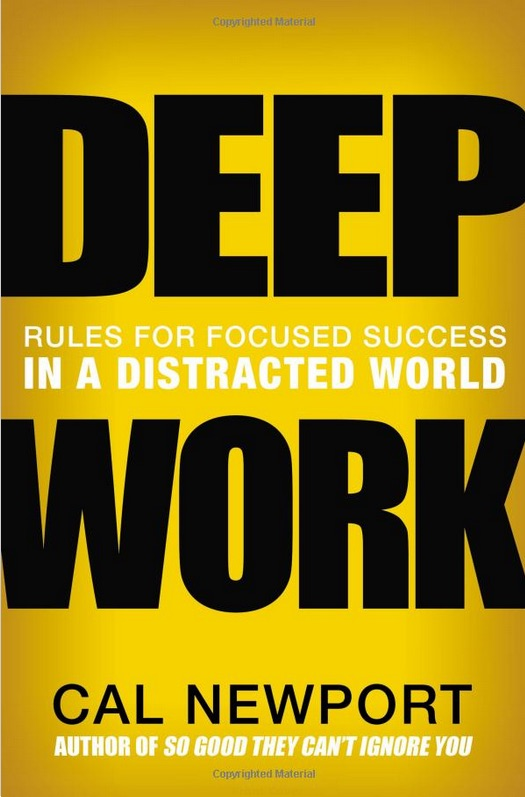 Deep Work Rules for success in a distracted world