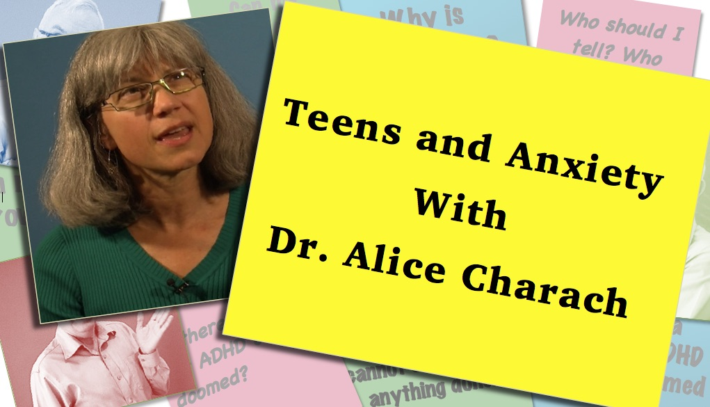anxiety and teens video thumbnail with Alice Charach