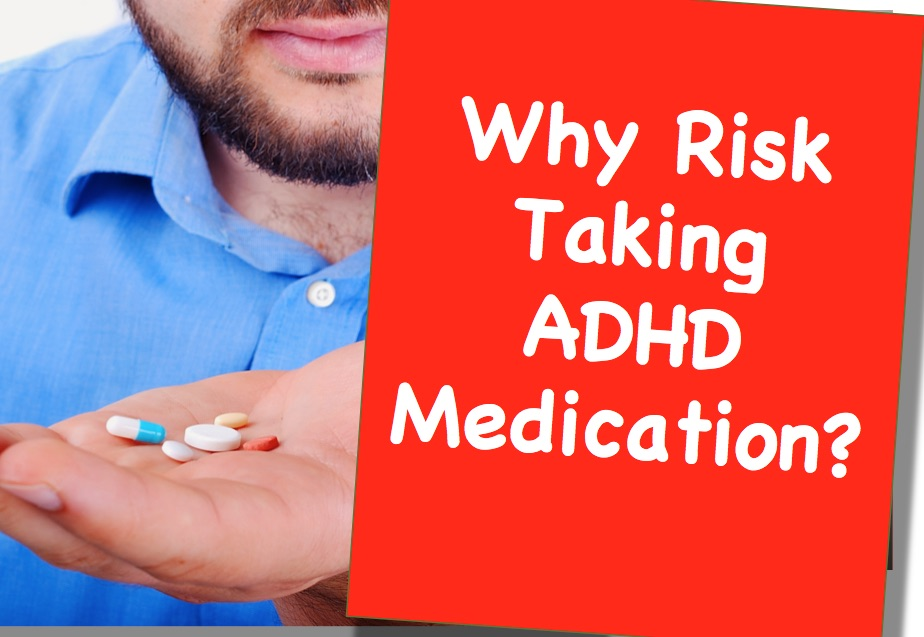 Are ADHD Meds worth the risk?