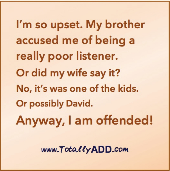I'm so upset, I was accused of being a poor listener