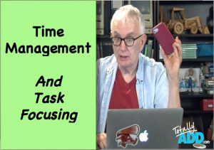 Time Management and Task Focusing