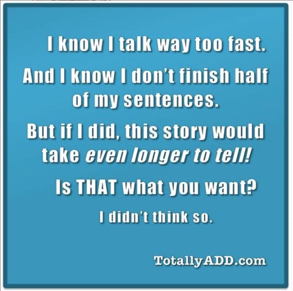Talk too fast