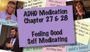 Self Medication and Feeling Good