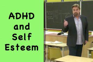 ADHD and Self Esteem