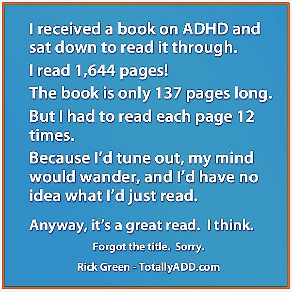 Meme about reading a book about ADHD by TotallyADD and Rick Green