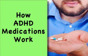 How ADHD Medication Works