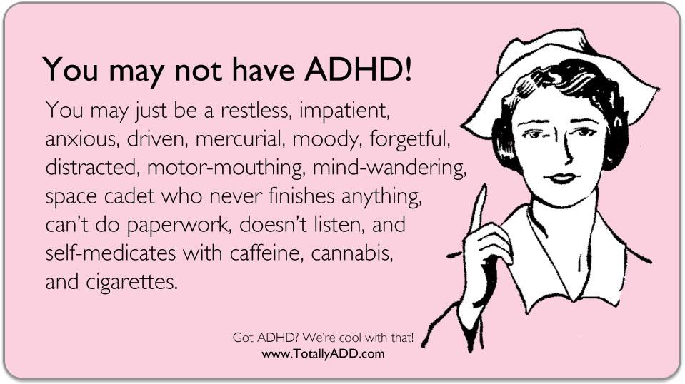 Meme about not having ADHD from TotallyADD