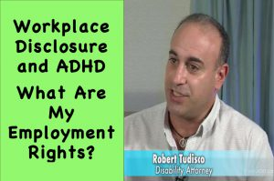 Workplace Disclosure and ADHD