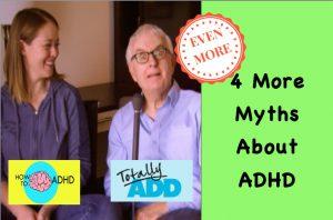 4 ADHD Myths