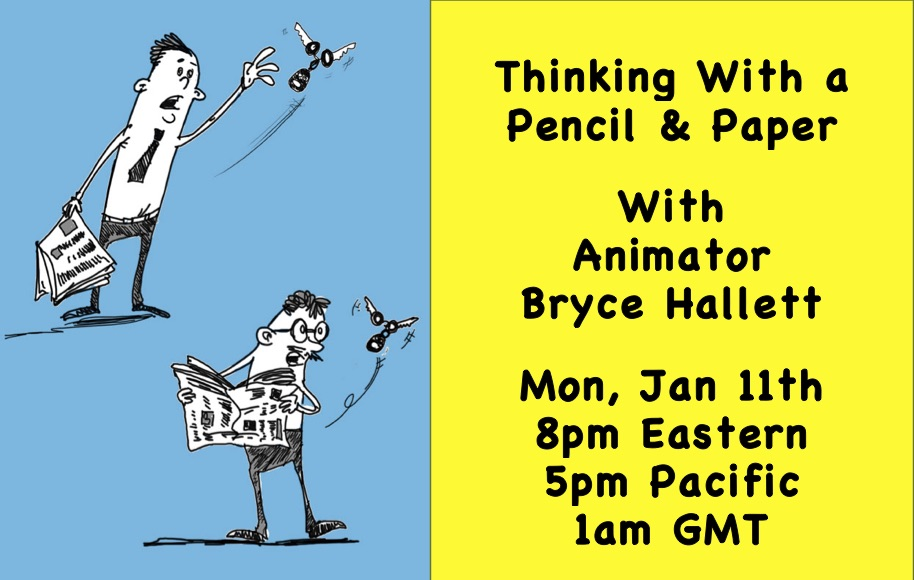 Thinking with a pencil and paper live chat with Bryce Hallett Frogfeet animation
