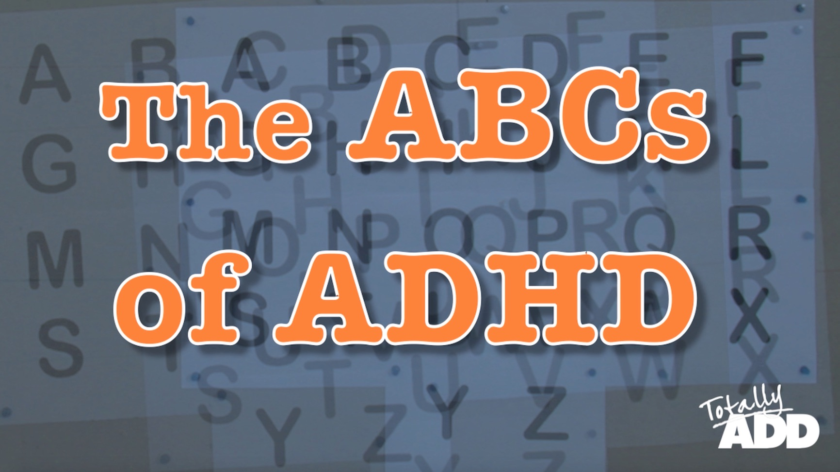 The ABCs of ADHD video
