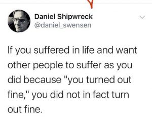 If You Suffered In Life