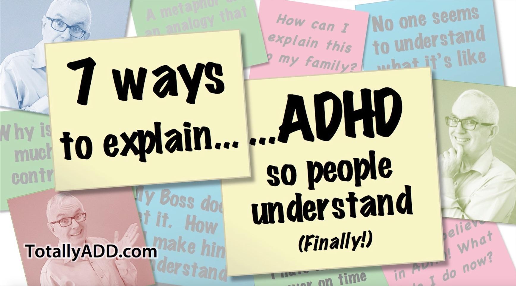Seven ways to explain ADHD video thumbnail