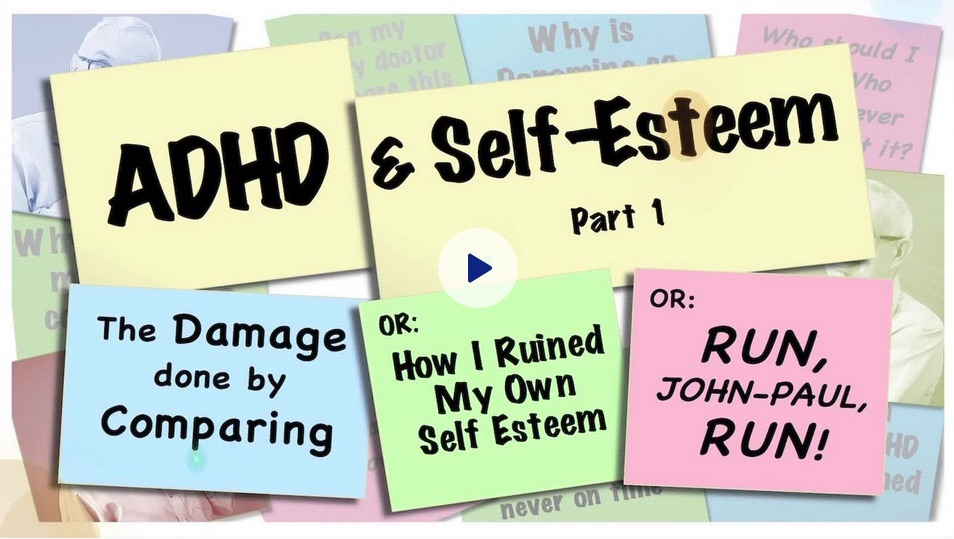 ADHD and Self esteem comparing yourself to others thumbnail