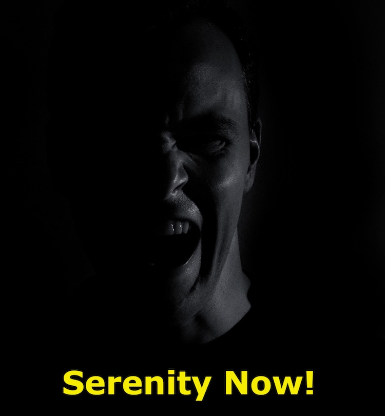 Current mood Serenity now
