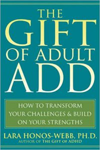 The Gift of Adult ADHD