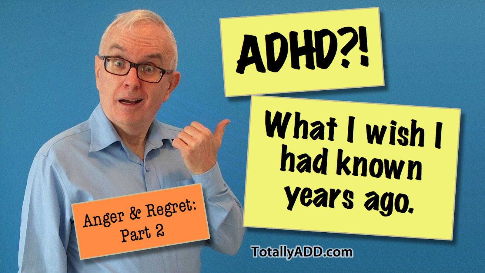 What I Wish I Knew about ADD When I Was Younger by Rick Green Video