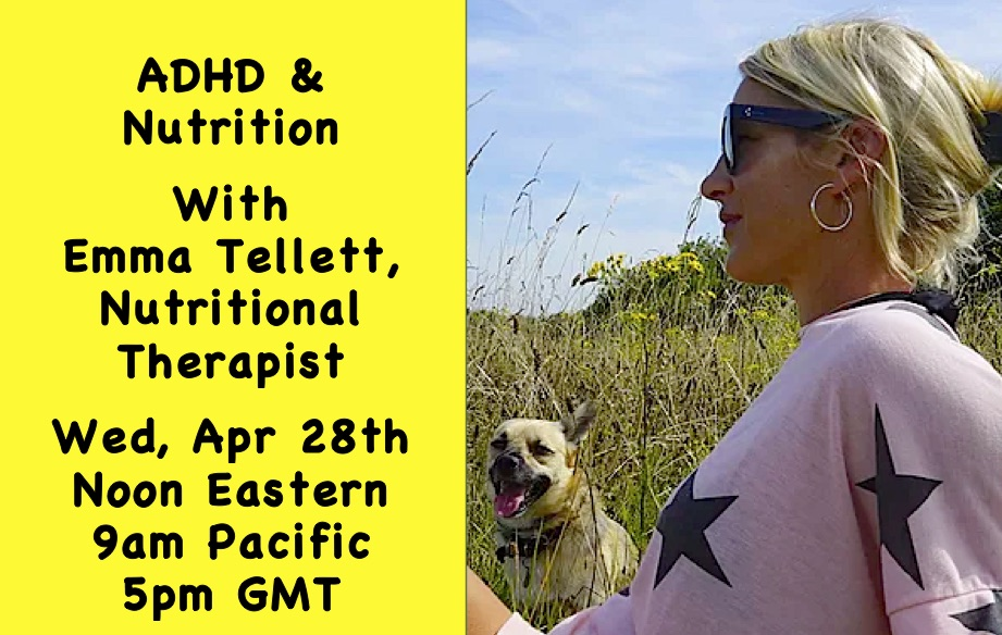 ADHD & Nutrition Livestream with Emma Tellett