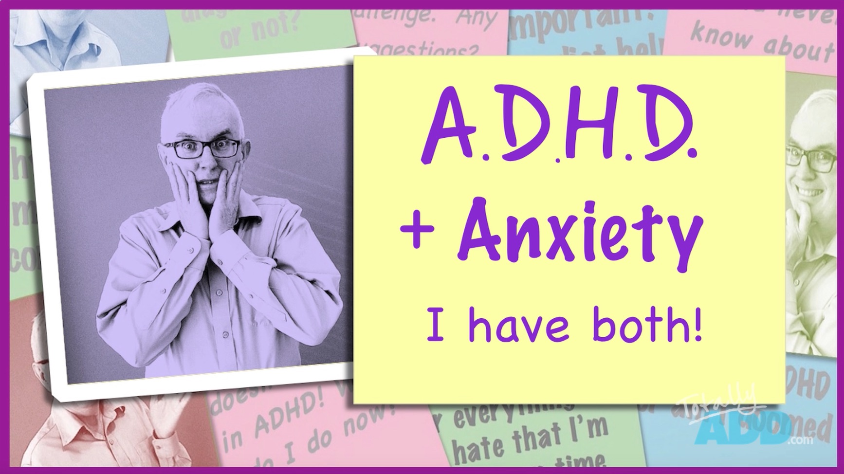 Video Thumbnail I Have ADHD and Anxiety