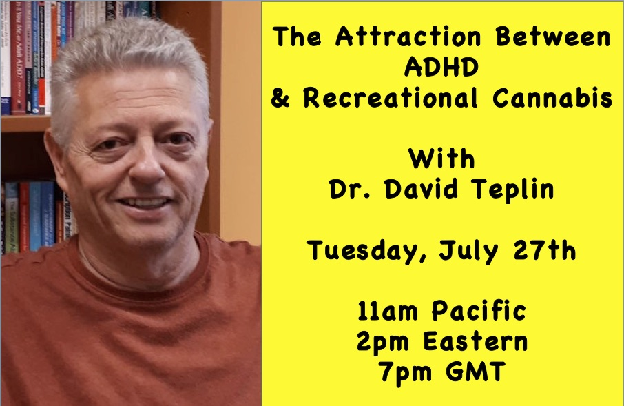 Livestream Recreational Cannabis and ADHD with Doctor David Teplin