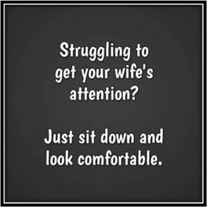 Meme about getting your wife's attention