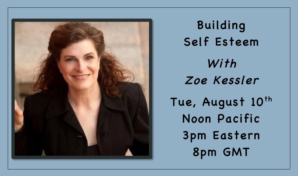 Building Self Esteem with Zoe Kessler Live Stream