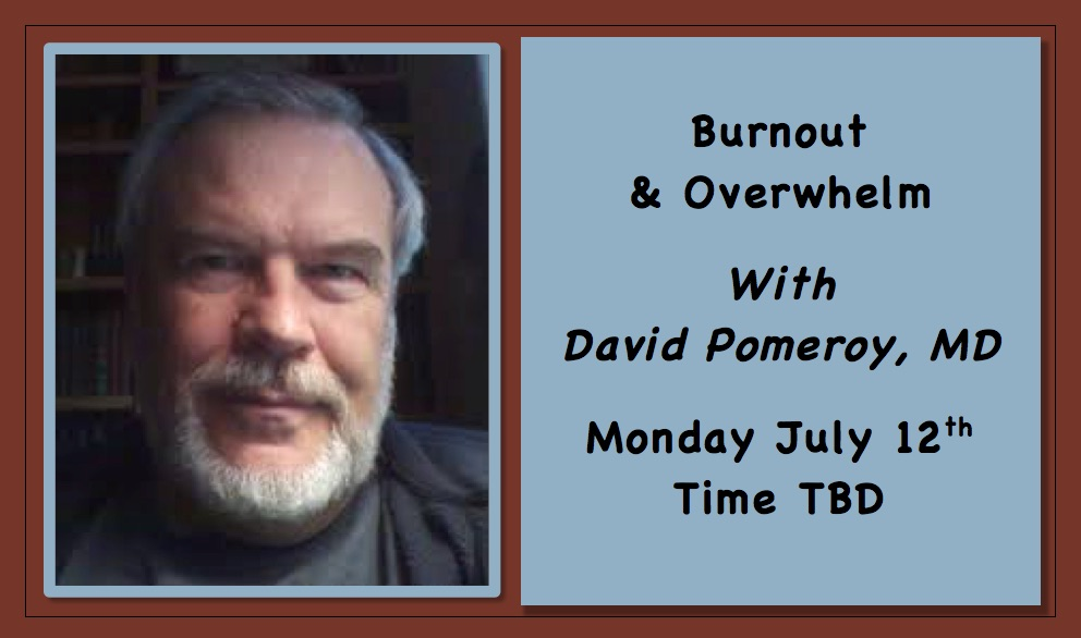 Burnout and Overwhelm livestream with doctor David Pomeroy